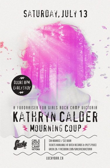 Come check out our first fundraiser, featuring Kathryn Calder and Mourning Coup, this Saturday at Lucky Bar.
